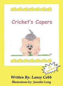 Cricket's Capers
