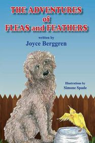 The Adventures of Fleas and Feathers