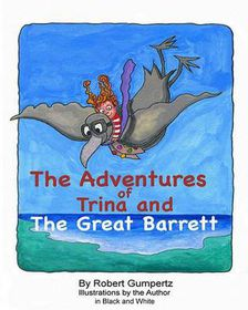 The Adventures of Trina and the Great Barrett