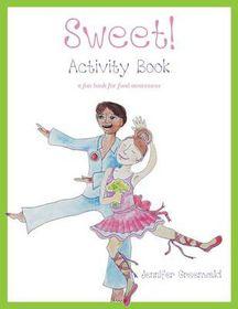 Sweet! Activity Book