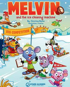 Melvin and the Ice Cleaning Machine (Softcover)