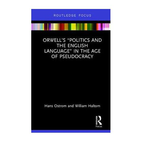 Orwells Politics And The English Language In The Age Of  Orwells Politics And The English Language In The Age Of Pseudocracy   Buy Online In South Africa  Takealotcom
