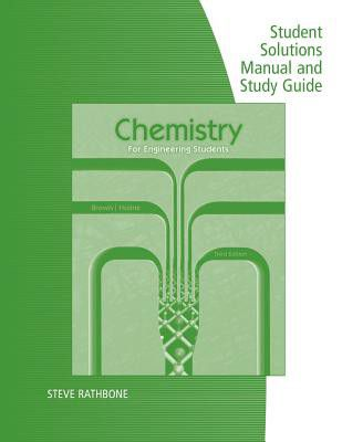 student solutions manual with study guide for brownholmes chemistry for engineering students 3rd loading zoom