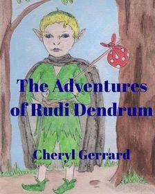 The Adventures of Rudi Dendrum