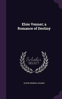 a romance of destiny oliver wendell holmes A romance of destiny oliver wendell holmes pages 4 words 1,831 view full essay more essays like this: oliver wendell holmes, romance of destiny, elsie venner.