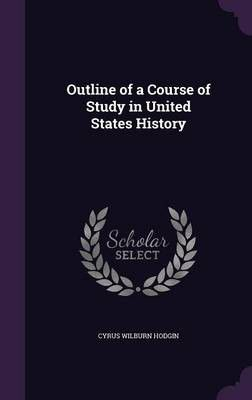 Outline of a course of study in united states history buy online loading zoom publicscrutiny Images