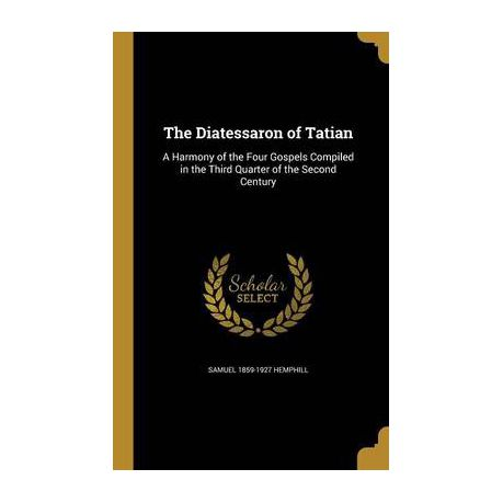 The Diatessaron Of Tatian Buy Online In South Africa Takealot
