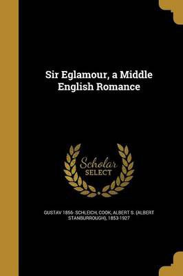 sir eglamour a middle english romance buy online in south africa