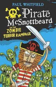 Pirate Mcsnottbeard in the Zombie Terror Rampage