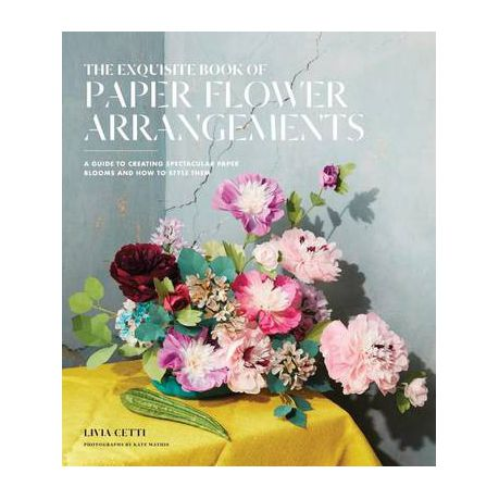 The Exquisite Book Of Paper Flower Transformations Buy Online In