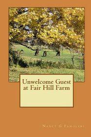 Unwelcome Guest at Fair Hill Farm