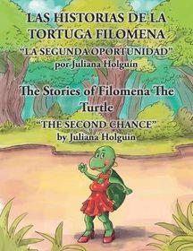 Las Historias de La Tortuga Filomena/The Stories of Filomena the Turtle