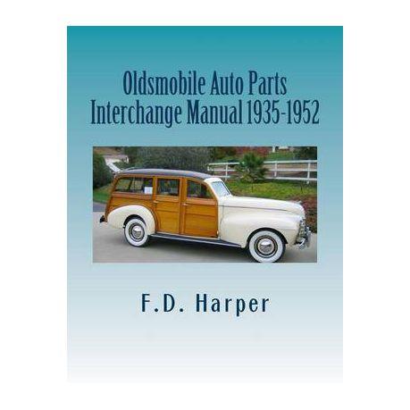 Auto Parts Interchange >> Oldsmobile Auto Parts Interchange Manual 1935 1952