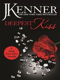 Deepest kiss a stark ever after novella ebook buy online in deepest kiss a stark ever after novella ebook fandeluxe Gallery