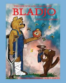 The Life of Bladjo the Beaver