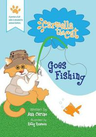 Carmella the Cat Goes Fishing