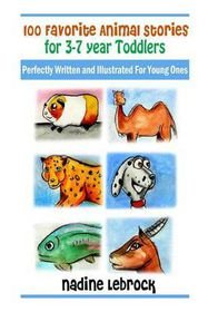 100 Favorite Animal Stories for 3-7 Year Old Toddlers