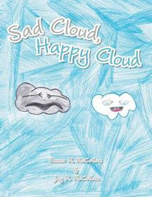 Sad Cloud, Happy Cloud