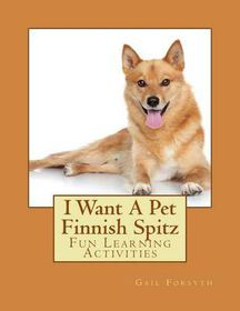 I Want a Pet Finnish Spitz