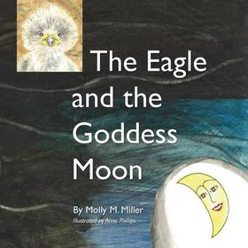 The Eagle and the Goddess Moon