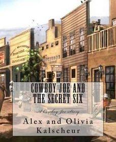Cowboy Joe and the Secret Six