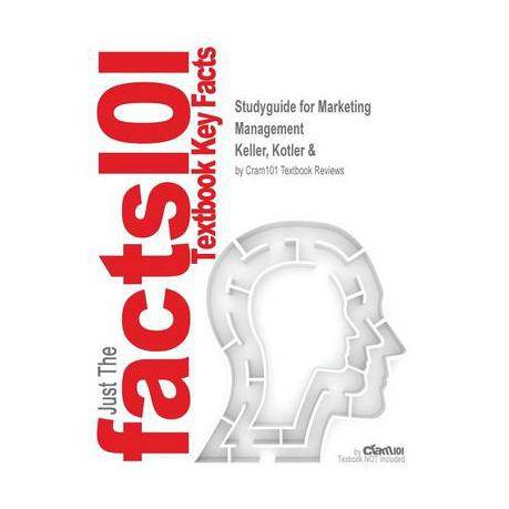 Studyguide for Marketing Management by Keller, Kotler &, ISBN 9788120327993
