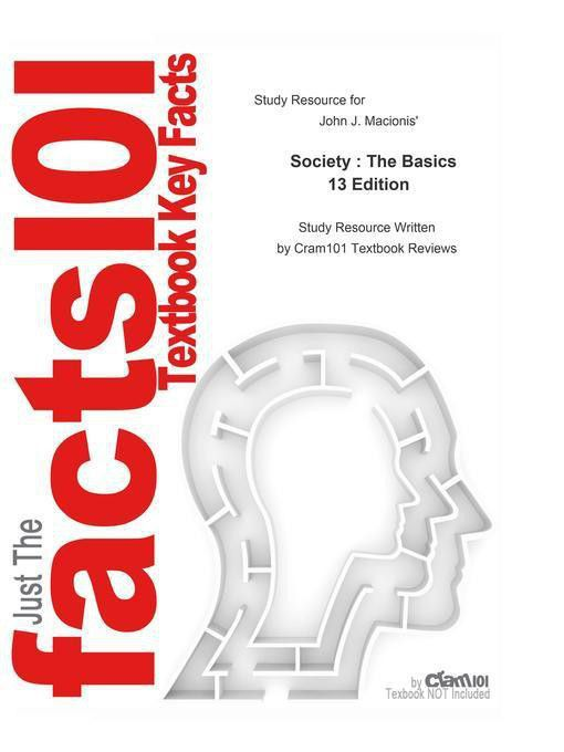 society the basics chapter 7 The revised chapter has updates on the suicide rate by gender and region in canada the number of chil- here is a quick summary of the new material found throughout dren born to women in nations around the world the number of high- society: the basics, sixth canadian edition.