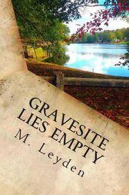 Gravesite Lies Empty