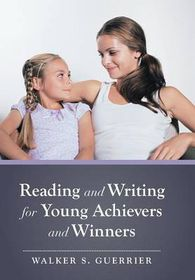 Reading and Writing for Young Achievers and Winners