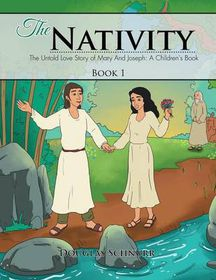 The Nativity: The Untold Story of Mary and Joseph