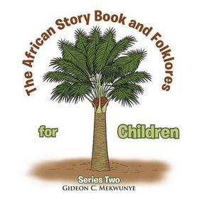 The African Story Book and Folklores for Children