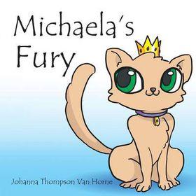 Michaela's Fury