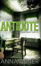 Antidote (Red Plague Trilogy Book 2)