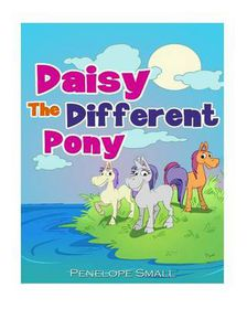Daisy the Different Pony