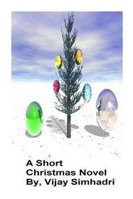A Short Christmas Novel.