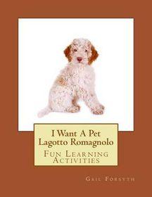 I Want a Pet Lagotto Romagnolo