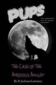 Pups - The Case of the Atrocious Amulet