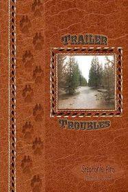 Trailer Troubles