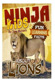 Fun Learning Facts about Lions