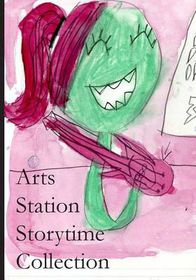Arts Station Storytime Collection