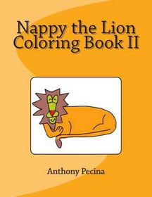 Nappy the Lion Coloring Book II