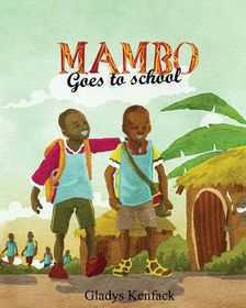 Mambo Goes to School
