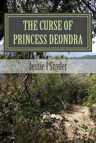 The Curse of Princess Deondra