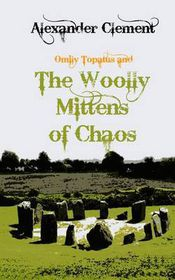 The Woolly Mittens of Chaos
