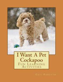 I Want a Pet Cockapoo