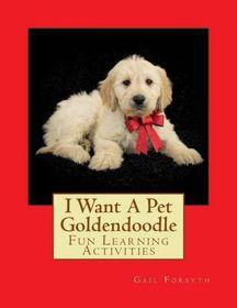 I Want a Pet Goldendoodle