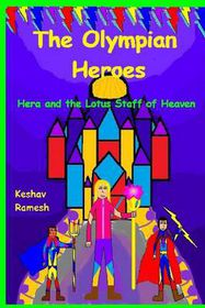 The Olympian Heroes Book #4
