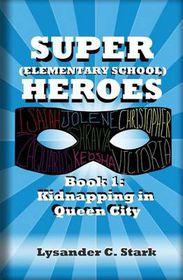 Super (Elementary School) Heroes