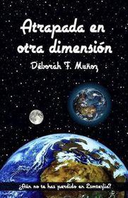 Atrapada En Otra Dimension