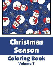 Christmas Season Coloring Book (Volume 7)